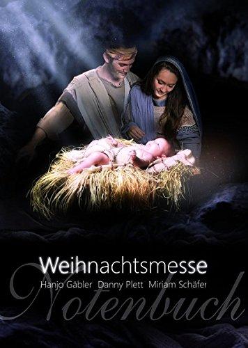 Die Weihnachtsmesse: Notenheft