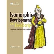 Isomorphic Development with JavaScript
