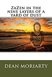 ZaZen in the nine layers of a yard of dust (37 series Book 6)