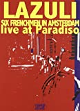 LAZULI - Six Frenchmen In Amsterdam - Live At Paradiso