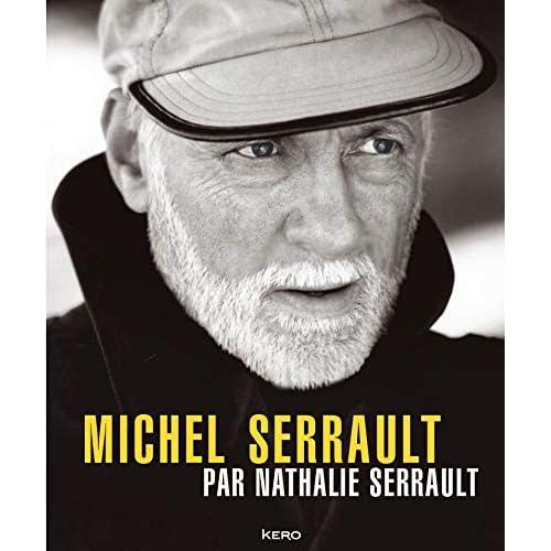 Michel Serrault par Nathalie Serrault