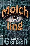 Molchling: Science Fiction Kurzgeschichte
