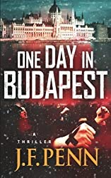 One Day In Budapest by J F Penn (2013-10-14)