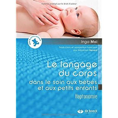 Le langage du corps dans le soin aux bébés et petits enfants