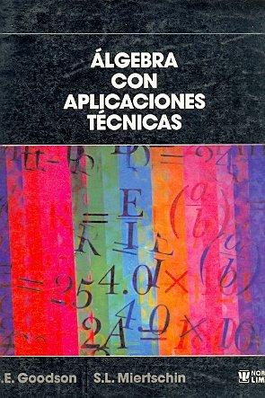 Algebra Con Aplicaciones Tecnicas por Godson
