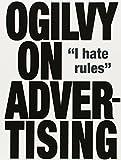 Ogilvy on Advertising by David Ogilvy (2007-03-05)