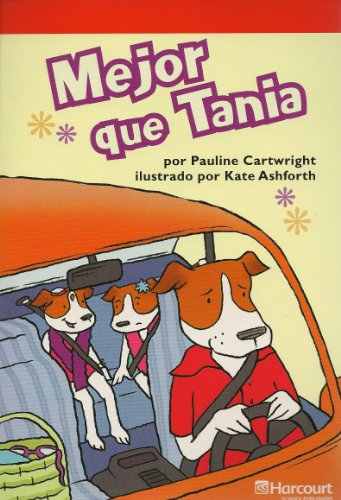 Harcourt School Publishers Villa Cuentos: Below Level Reader Grade 2 Mejor Que Tania (Span Rdg 08/09/10 (Wt))