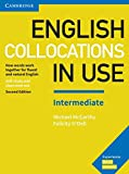 English Collocations in Use. Intermediate. 2nd Edition. Book with answers