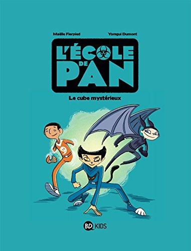 L'école de Pan, Tome 01: Le cube mystérieux