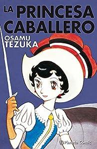La princesa caballero par Osamu Tezuka