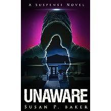 UNAWARE: A Suspense Novel (English Edition)