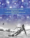 : Das Erste Russische Lesebuch für Touristen: zweisprachig mit russisch-deutscher Übersetzung, Anfänger Stufe A1 (Gestufte Russische Lesebücher, Band 14)