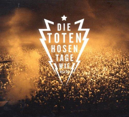 Die Toten Hosen: Tage wie diese (Audio CD)
