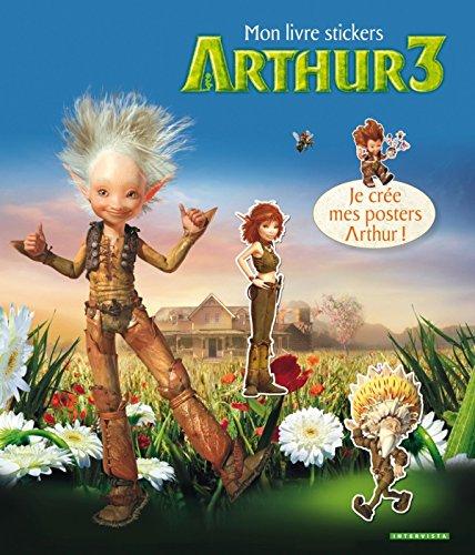 Arthur 3 la guerre des deux mondes: Mon livre stickers