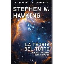 La teoria del tutto (Italian Edition)