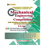 Conventional & Objective Type Questions & Answers on Mechanical Engineering for Competitions (with Guidelines to Interview Preparation and Sample Interview Preparation and Sample Interviews)