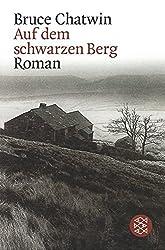 Auf dem schwarzen Berg: Roman