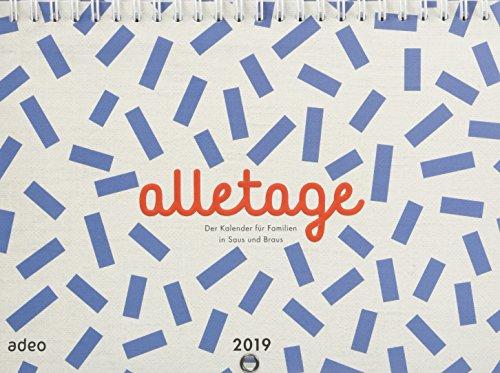 alletage 2019: Der Kalender für Familien in Saus und Braus