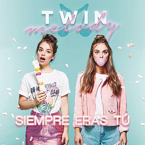 """Twin Melody >>> Single """"Siempre Eras Tú"""" 511eCXJlgqL._SS500"""