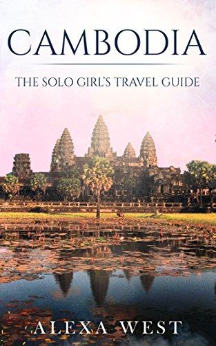Cambodia: The Solo Girl's Travel Guide (English Edition)