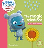 The Magic Raindrops: A Story for Mini Scientists (Messy Goes to Okido)