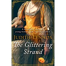 The Glittering Strand: A triumphant story of a young woman's fight for independence