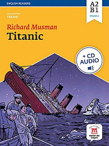 Titanic : Niveau A2-B1 (1CD audio MP3)