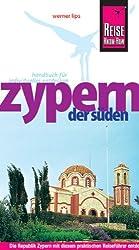 Zypern, der Süden: Die Republik Zypern mit diesem praktischen Reiseführer entdecken, erleben und genießen