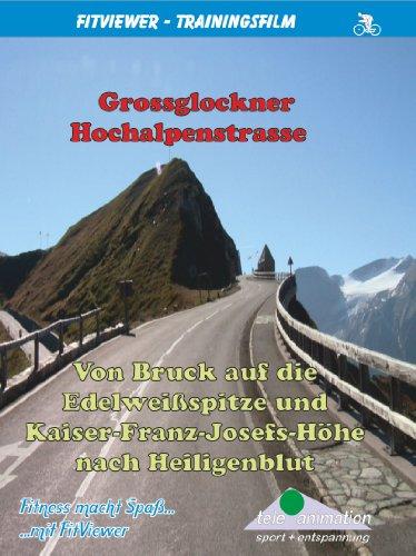 FitViewer Grossglockner - Von Bruck auf die Edelweißspitze Indoor Video Cycling Österreich (Standalone-dvd-player)