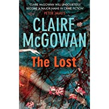 [(The Lost)] [ By (author) Claire McGowan ] [April, 2015]