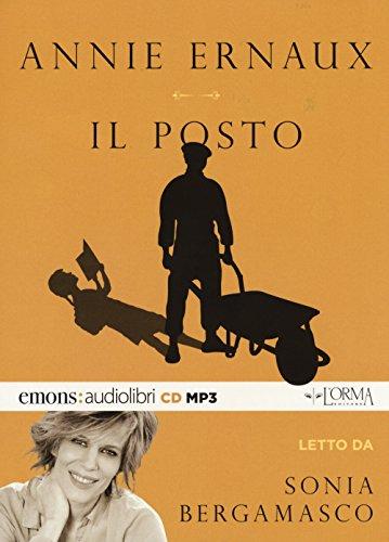 Il posto letto da Sonia Bergamasco. Audiolibro. CD Audio formato MP3
