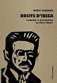 Récits d'Ibiza par Walter Benjamin