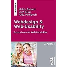 Webdesign & Web-Usability: Basiswissen für Web-Entwickler