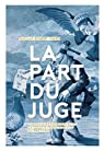 La part du juge par Robert-Diard