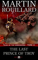 Tales of the Lorekeepers, Tome 3: The Last Prince of Troy (English Edition)