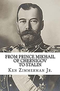 From Prince Mikhail of Chernigov to Stalin: Essays on Russian History and Film (English Edition) von [Zimmerman Jr., Ken]