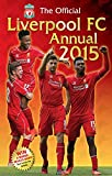 Official Liverpool FC 2015 Annual (Annuals 2015)