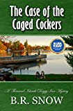 The Case of the Caged Cockers (The Thousand Islands Doggy Inn Mysteries Book 3)