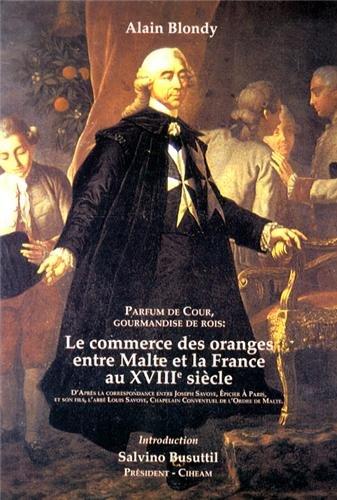 Le commerce des oranges entre Malte et la France au 18e siècle