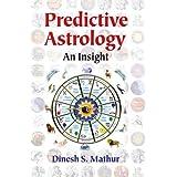 Predictive Astrology: An Insight