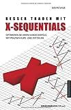 Besser traden mit X-Sequentials: Optimieren Sie Ihren Handelserfolg mit Präzisen Kurs- und