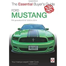 Ford Mustang: Fifth Generation / S197 2005 to 2014
