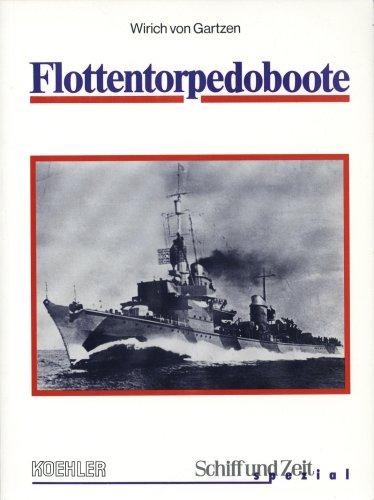 """Schiff und Zeit """"Spezial"""" / Flottentorpedoboote T 22 bis T 36"""