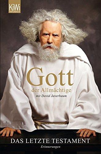 Gott der Allmächtige: Das letzte Testament: Erinnerungen