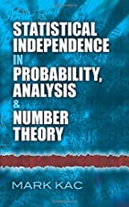 Statistical Independence in Probability, Analysis and Number Theory (Dover Books on Mathematics)