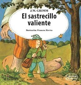 El sastrecillo valiente eBook: Wilhelm Grimm, Francesc