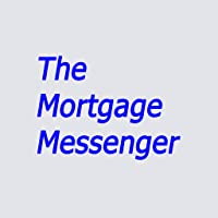 The Mortgage Messenger