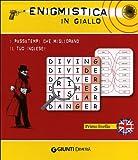 Image de Enigmistica in giallo. I passatempi che migliorano il tuo inglese! Primo livello