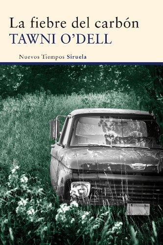 La fiebre del carbón (Nuevos Tiempos) por Tawni O'Dell