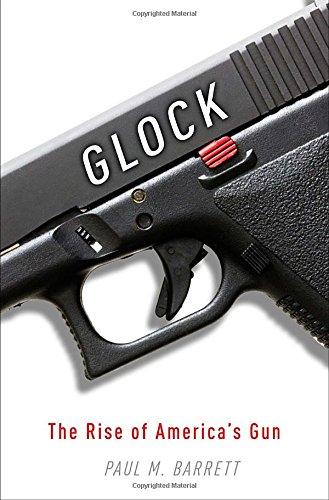 Glock: The Rise of America's Gun -